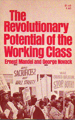 THE REVOLUTIONARY POTENTIAL OF THE WORKING CLASS. 2ª ed.