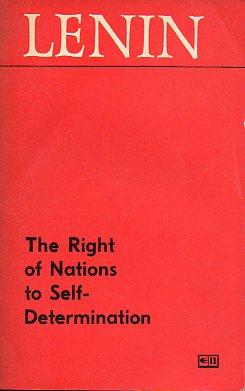 THE RIGHT OF NATIONS TO SELF-DETERMINATION. Fifth printing.