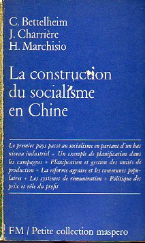 LA CONSTRUCTION DU SOCIALISME EN CHINE.