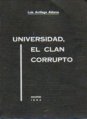 UNIVERSIDAD, EL CLAN CORRUPTO.