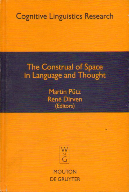 THE CONSTRUAL OF SPACE IN LANGUAGE AND TOUGHT.