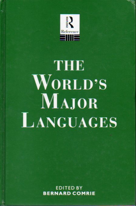 "THE WORLD""S MAJOR LANGUAGES. Edited by"