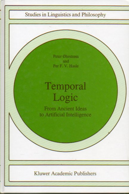 TEMPORAL LOGIC. From Ancient Ideas to Artifical Intellligence.