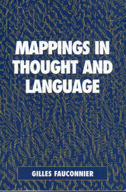 MAPPINGS IN THOUGHT AND LANGUAGE.