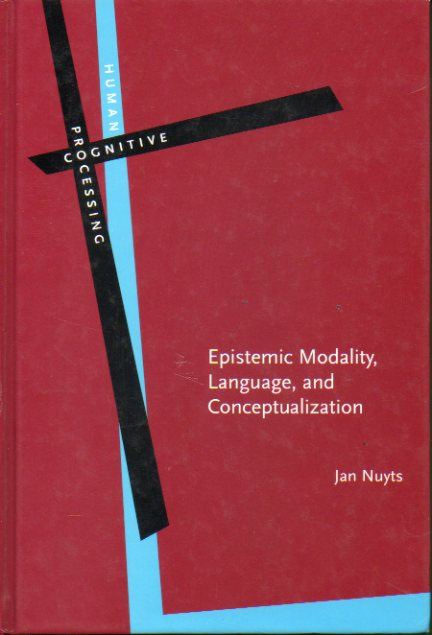 EPISTEMIC MODALITY, LANGUAGE, AND CONCEPTUALIZATION.