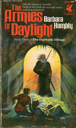 THE DARWATH TRILOGY. 3. THE ARMIES OF DAYLIGHT. First Edition.