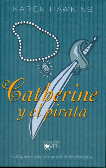 CATHERINE Y EL PIRATA.