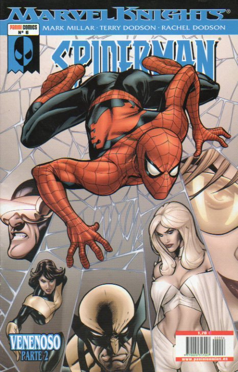 MARVEL KNIGHTS: SPIDERMAN. Nº 6. Venenoso (Parte 2ª de 4).