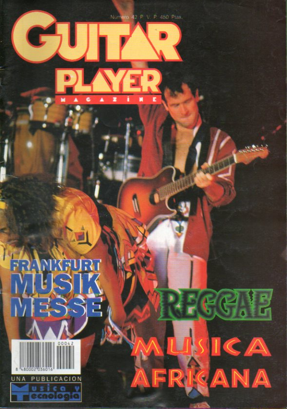 GUITAR PLAYER. Magazine. Nº 42. P. J. Harvey; Intermusic 95; Premios Grammy; Música Africana; Frankfurt Musik Messe 95...
