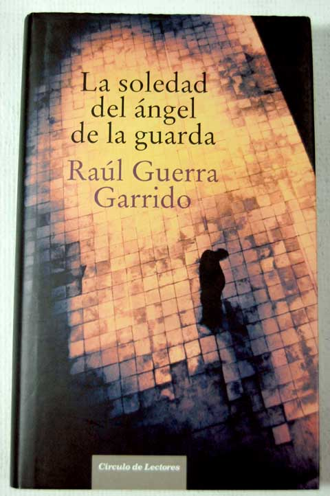 La soledad del angel de la guarda