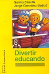 Divertir educando