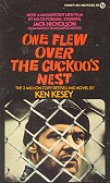 "One flew over the cuckoo""s nest"