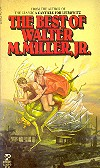 The best of Walter M. Miller, Jr