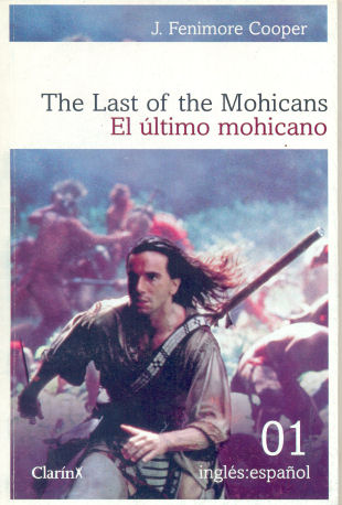 The last of the Mohicans - El último mohicano