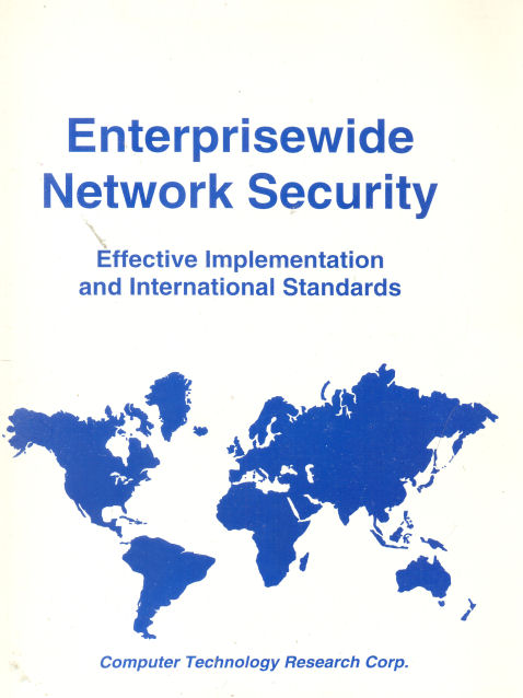 Enterprisewide Network Securit - Effective Implementation and International Standards