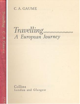 Travelling - A European Journey