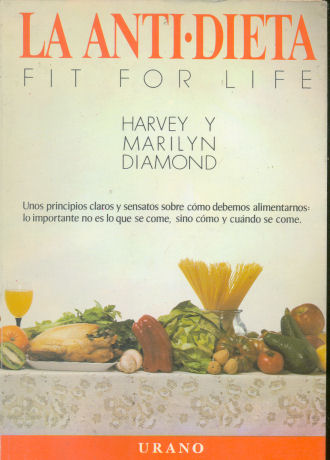 La Anti Dieta (Fit For Life)