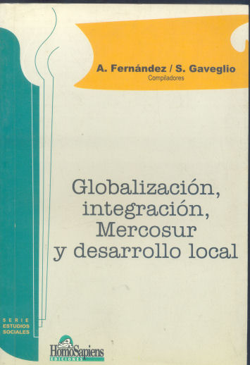 Globalización, integración, Mercosur y desarrollo local