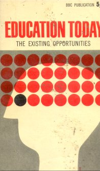 Education today - The existing opportunities