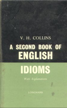 A second book of english idioms