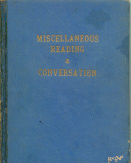 Miscellaneous reading & conversation
