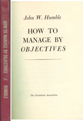 How to manage by objectives