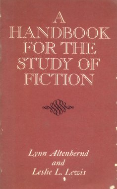 A handbook for the study of fiction