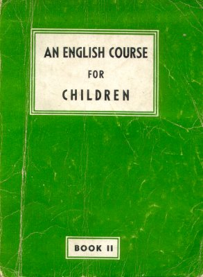 An english course for children - Book II