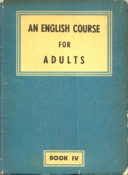 An english course for adults - Book IV