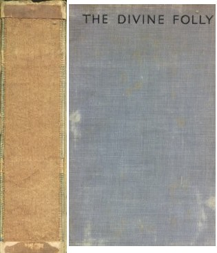 The divine folly