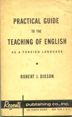 Practical guide to the teaching of english