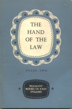 The hand of the law - Stage 2