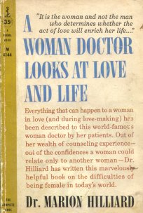 A woman doctor looks at love and life
