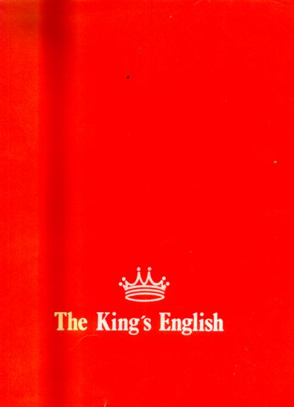"The king""s english"