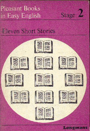 Pleasant Books in Easy English: Eleven Short Stories