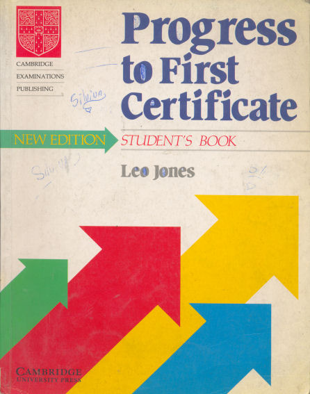 "Progress to first certificate - Student""s book"