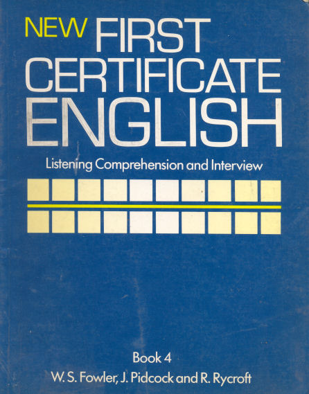 New first certificate english - Listening comprehension and Interview