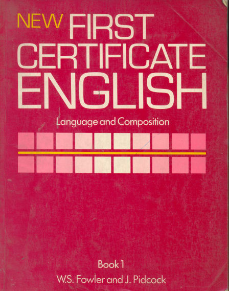 New first certificate english - Language and composition