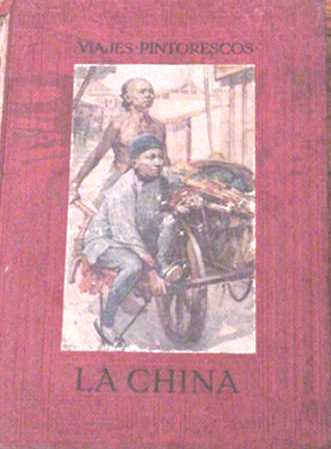 La china - viajes pintorescos