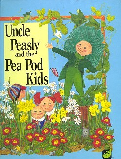 Uncle peasly and the pea pod kids