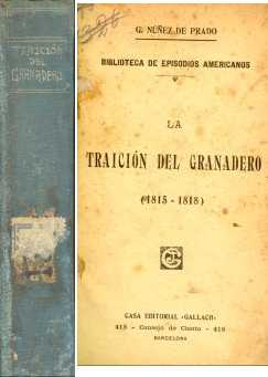 La traicion del granadero (1815 - 1818)