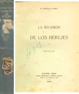 La invasion de los herejes