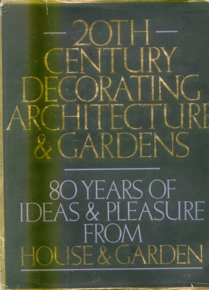 20Th - Century decorating arquitecture & gardens