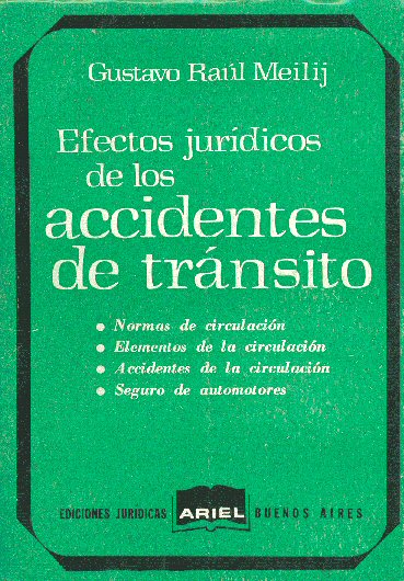 Efectos juridicos de los accidentes de transito