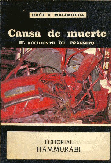 Causa de muerte: El accidente de transito
