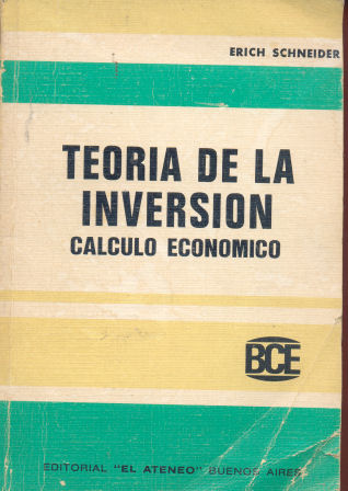 Teoria de la inversion - calculo economico