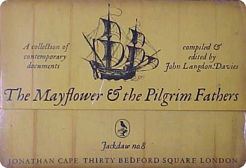The Mayflower & The Pilgrim Fathers