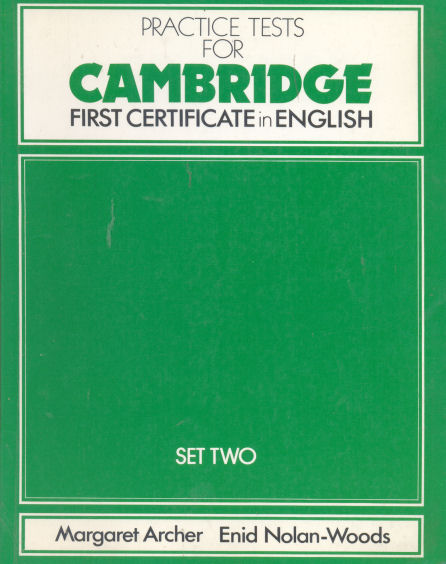 Practice Test for Cambridge - First certificate in english